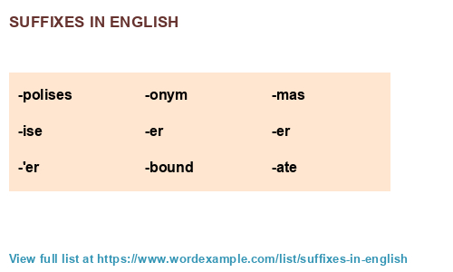Suffixes in English (500 results)
